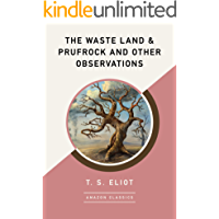 The Waste Land & Prufrock and Other Observations (AmazonClas…