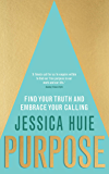 Purpose: Find Your Truth and Embrace Your Calling (English E…