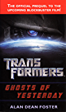 Transformers: Ghosts of Yesterday: A Novel (Transformers (Ba…