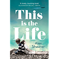 This is the Life (English Edition)