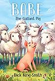 Babe: The Gallant Pig (English Edition)