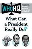 What Can a President Really Do?: A Good Answer to a Good Que…