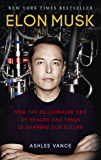 Elon Musk: How the Billionaire CEO of SpaceX and Tesla is Sh…