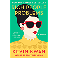 Rich People Problems (Crazy Rich Asians Trilogy Book 3) (Eng…