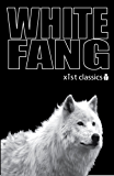 White Fang (Xist Classics) (English Edition)