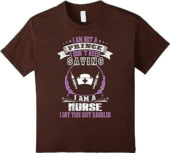 Nurse T-shirt , i am not a prince i don't need saving i am a 棕色 Kids 8