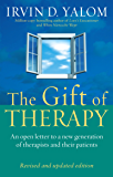 The Gift Of Therapy (Revised And Updated Edition): An open l…