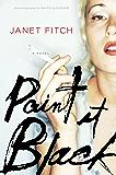 Paint It Black: A Novel (English Edition)