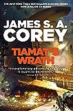 Tiamat's Wrath: Book 8 of the Expanse (now a Prime Original…