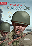 What Was D-Day? (What Was?) (English Edition)