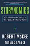 Storynomics: Story-Driven Marketing in the Post-Advertising…
