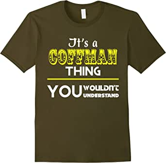 It's a COFFMAN thing, you wouldn't understand - Male Medium - Olive