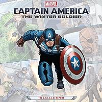 Captain America: The Winter Soldier: The S.H.I.E.L.D. Report…