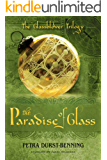 The Paradise of Glass (The Glassblower Trilogy Book 3) (English Edition)