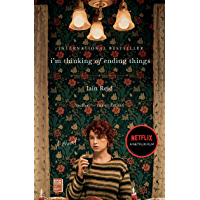 I'm Thinking of Ending Things: A Novel (English Edition)