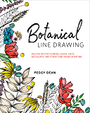Botanical Line Drawing: 200 Step-by-Step Flowers, Leaves, Ca…