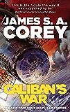 Caliban's War: Book 2 of the Expanse (now a Prime Original s…