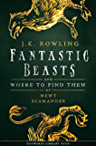 Fantastic Beasts and Where to Find Them (Hogwarts Library bo…