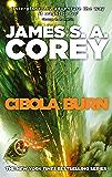 Cibola Burn: Book 4 of the Expanse (now a Prime Original ser…