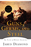 Guns, Germs, and Steel: The Fates of Human Societies (Englis…