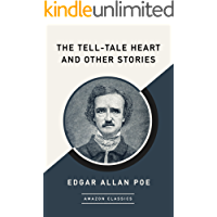 The Tell-Tale Heart and Other Stories (AmazonClassics Editio…