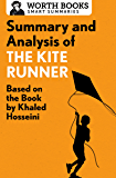 Summary and Analysis of The Kite Runner: Based on the Book b…