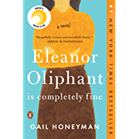 Eleanor Oliphant Is Completely Fine: A Novel (English Editio…