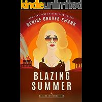 Blazing Summer (Darling Investigations Book 2) (English Edit…