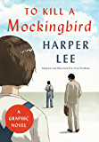 To Kill a Mockingbird: A Graphic Novel (English Edition)