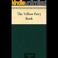 The Yellow Fairy Book (黄色童话) (English Edition)