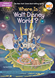 Where Is Walt Disney World? (Where Is?) (English Edition)