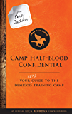 From Percy Jackson: Camp Half-Blood Confidential: Your Real Guide to the Demigod Training Camp (Trials of Apollo) (English Edition)