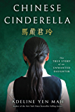 Chinese Cinderella: The True Story of an Unwanted Daughter…