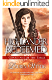 Highlander Redeemed (Guardians of the Targe Book 3) (English Edition)
