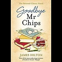 Goodbye Mr Chips (English Edition)