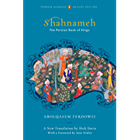 Shahnameh: The Persian Book of Kings (English Edition)