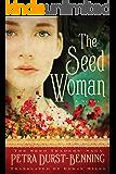 The Seed Woman (The Seed Traders' Saga Book 1) (English Edition)