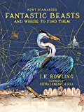 Fantastic Beasts and Where to Find Them: Illustrated edition…