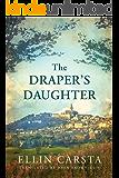 The Draper's Daughter (English Edition)